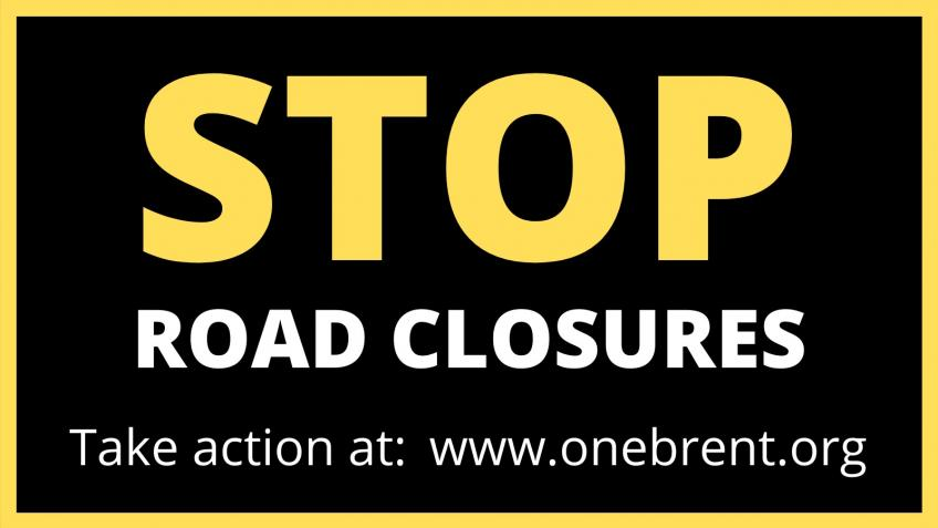 Stop Road Closures Queen's Park/Kensal/Brondesbury
