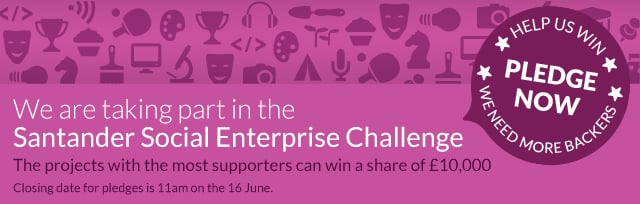 We are taking part in the Santander social enterprise challenge
