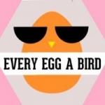 Every Egg A Bird Theatre Company