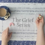 Grief Series