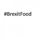 #BrexitFood
