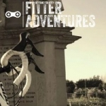Fitter Adventures
