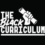 The Black Curriculum profile
